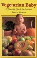 Go to record Vegetarian baby : a sensible guide for parents