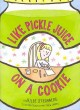 Go to record Like pickle juice on a cookie