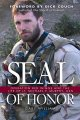 Go to record SEAL of honor : Operation Red Wings and the life of Lt. Mi...