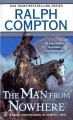 Go to record The man from nowhere : a Ralph Compton novel
