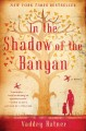 Go to record In the shadow of the banyan