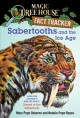 Go to record Sabertooths and the ice age : a nonfiction companion to Su...