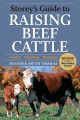 Go to record Storey's guide to raising beef cattle : health, handling, ...