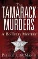 Go to record The Tamarack murders : a Bo Tully mystery