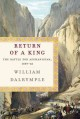 Go to record Return of a king : the battle for Afghanistan, 1839-42