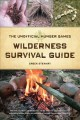 Go to record The unofficial Hunger Games wilderness survival guide