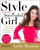 Go to record Style and the successful girl : transform your look, trans...