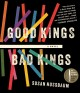 Go to record Good kings bad kings [sound recording] : [a novel]