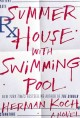 Go to record Summer house with swimming pool : a novel