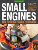 Go to record Small engines and outdoor power equipment : a care & repai...