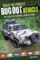 Go to record Build the perfect bug out vehicle