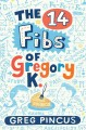 Go to record The 14 fibs of Gregory K.