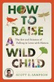Go to record How to raise a wild child : the art and science of falling...
