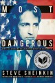 Go to record Most dangerous : Daniel Ellsberg and the secret history of...