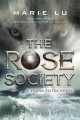 Go to record The Rose Society : a young elites novel