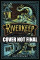 Go to record Riverkeep : a novel