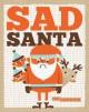 Go to record Sad Santa