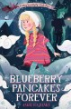 Go to record Blueberry pancakes forever