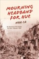 Go to record Mourning headband for Hue : an account of the battle for H...