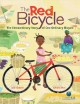 Go to record The red bicycle : the extraordinary story of one ordinary ...