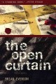 Go to record The open curtain : a novel