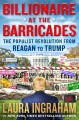 Go to record Billionaire at the barricades : the populist revolution fr...