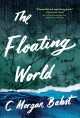 Go to record The floating world : a novel
