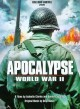 Go to record Apocalypse : World War II