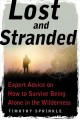 Go to record Lost and stranded : expert advice on how to survive being ...