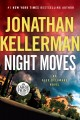 Go to record Night moves [text (large print)] : an Alex Delaware novel