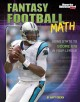 Go to record Fantasy football math : using stats to score big in your l...