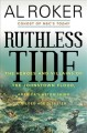 Go to record Ruthless tide : the heroes and villains of the Johnstown f...