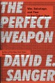 Go to record The perfect weapon : war, sabotage, and fear in the cyber ...