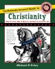 Go to record The politically incorrect guide to Christianity : why it's...