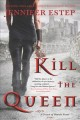 Go to record Kill the queen : a Crown of Shards novel