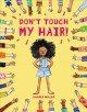 Go to record Don't touch my hair!