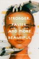 Go to record Stronger, faster, and more beautiful