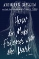 Go to record How to make friends with the dark