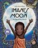 Go to record Imani's moon