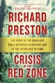 Go to record Crisis in the red zone : the story of the deadliest ebola ...