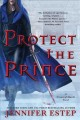 Go to record Protect the prince : a Crown of Shards novel