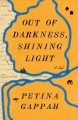 Go to record Out of darkness, shining light : a novel