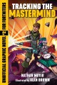 Go to record Tracking the mastermind : an unofficial graphic novel for ...