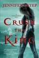 Go to record Crush the king : a crown of shards novel