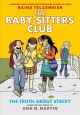 Go to record The Baby-sitters Club. Book 2, The truth about Stacey