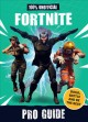 Go to record 100% unofficial Fortnite pro guide