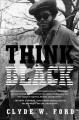 Go to record Think black : a memoir