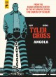 Go to record Tyler Cross. Angola