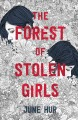 Go to record The forest of stolen girls
