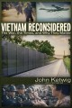 Go to record Vietnam reconsidered : the war, the times, and why they ma...
